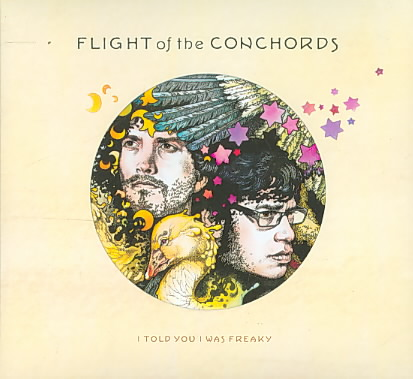 I TOLD YOU I WAS FREAKY BY FLIGHT OF THE CONCHO (CD)
