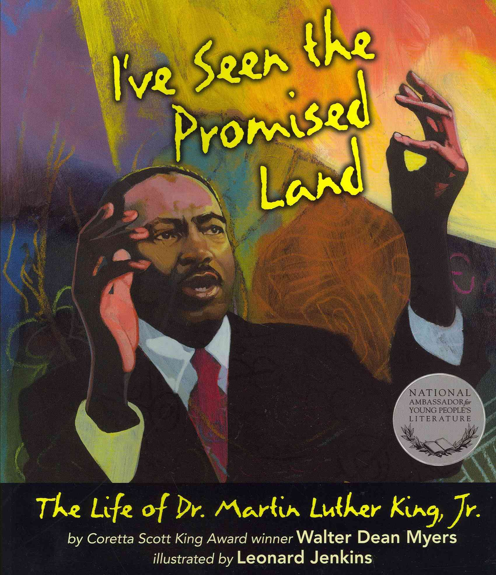 I've Seen the Promised Land By Myers, Walter Dean/ Jenkins, Leonard (ILT)
