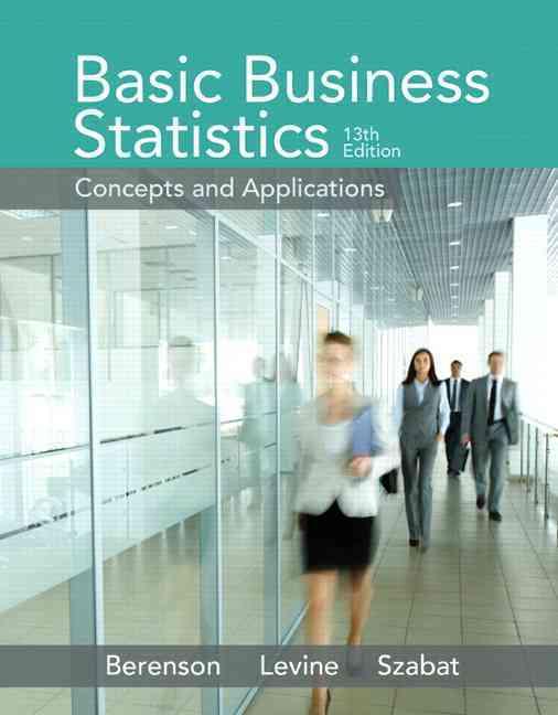 Basic Business Statistics By Berenson, Mark L./ Levine, David M./ Krehbiel, Timothy C.