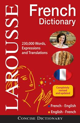 Larousse Concise French-English / English-French Dictionary By Larousse (COR)